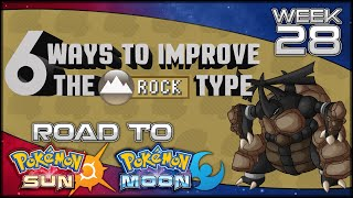 6 Ways Pokemon Sun & Moon Could Improve the Rock Type FT. Woopsire [Road to Pokemon Sun & Moon Wk28]
