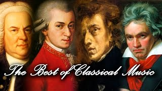 The Best of Classical Music - Mozart, Beethoven, Bach, Chopin... Classical Music Piano Playlist Mix(3 HOURS The Best Classical Music Playlist Mix (Mozart, Beethoven, Bach, Chopin) Beautiful Piano, Violin & Orchestral Masterpieces by the greatest composers ..., 2015-03-02T14:48:55.000Z)