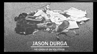 Jason Durga - I've Given Up On You (Real Friends) (Pop-Punk Cover)