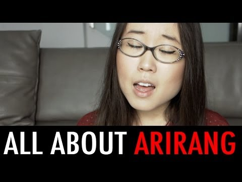 ARIRANG: Korea's Popular Folk Song (KWOW #112)