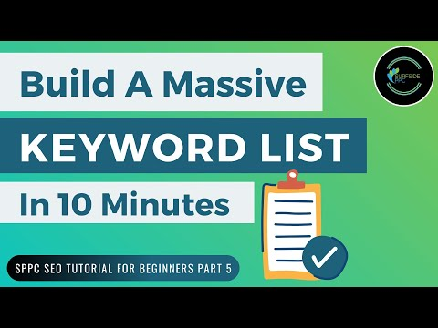 How To Build Keyword Lists For Your Website - SPPC SEO Tutorial #5 - 동영상