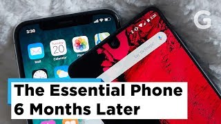 Essential Phone 6 Month Review