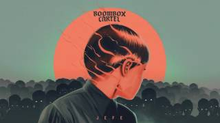 Boombox Cartel - Jefe (Official Full Stream)