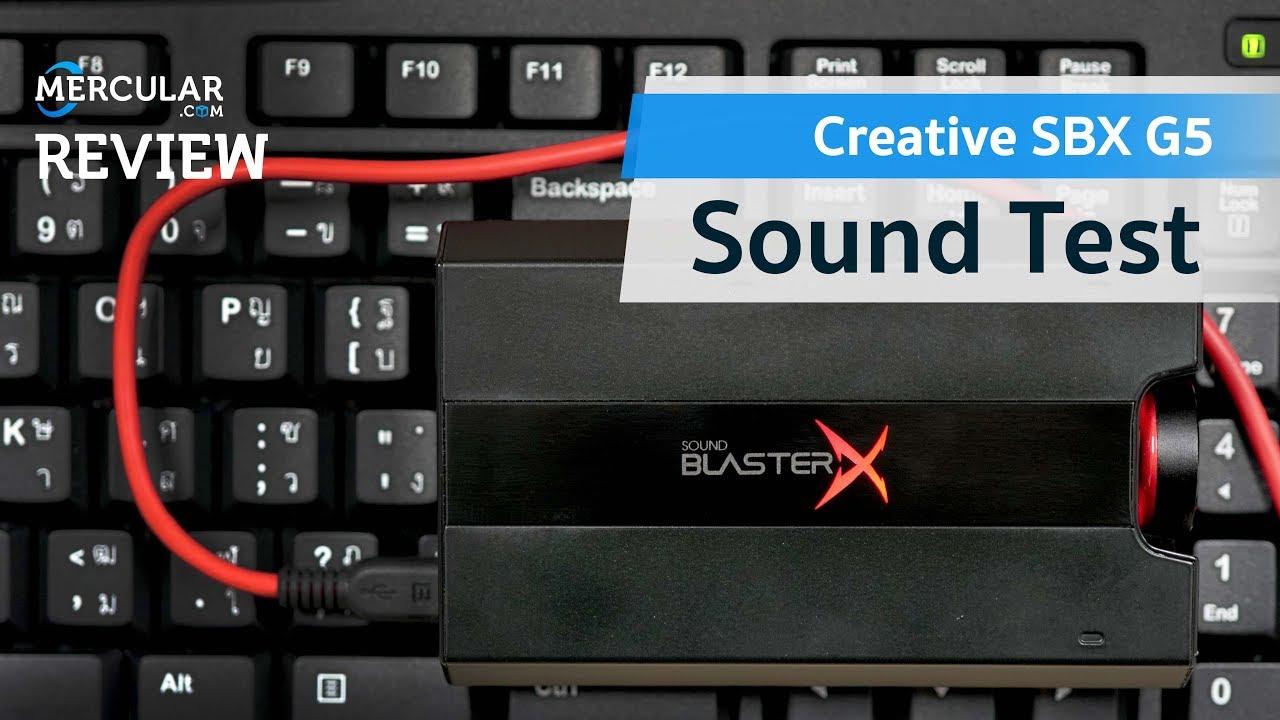 Sound Test - Creative Sound BlasterX G5