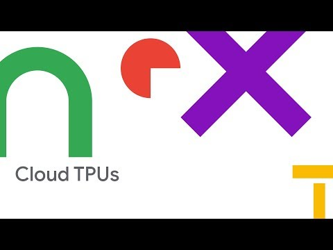Transforming Your Business with Cloud TPUs (Cloud Next '18)