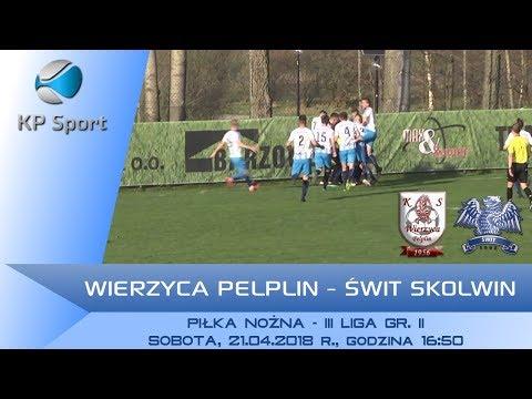 Wierzyca Pelplin - Świt Skolwin / LIVE / 3 liga gr. II [21.04.2018]