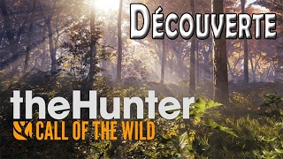 The Hunter CALL OF THE WILD/ découverte / Jeu complet