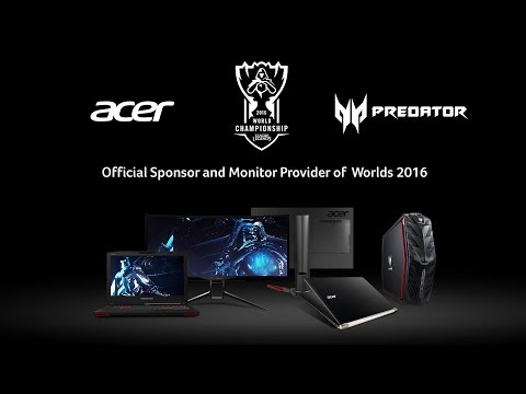 Acer | Predator | League of Legends Official Sponsor and Monitor Provider of 2016 Worlds