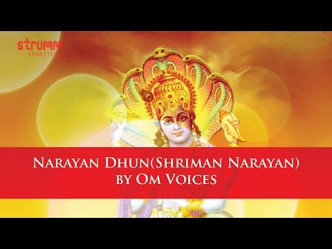 Narayan Dhun - Shriman Narayan by Om Voices