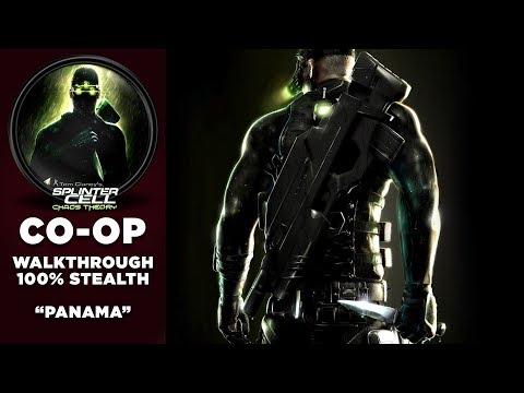 "Splinter Cell: Chaos Theory CO-OP Walkthrough | 100% Stealth | Part 2 ""Panama"""