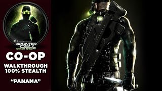 "Splinter Cell: Chaos Theory CO-OP Walkthrough | 100% Stealth | Part 2 ""Panama"""