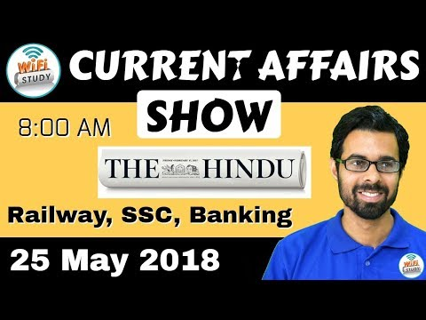 8:00 AM - CURRENT AFFAIRS SHOW 25 May | RRB ALP/Group D, SBI Clerk, IBPS, SSC, KVS, UP Police