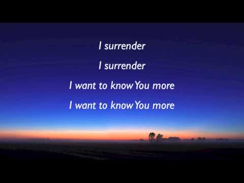 Hillsong  I Surrender with lyrics