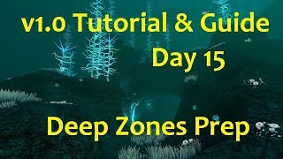 Gambar cover Subnautica v1.0 Tutorial Playthrough: Day 15 Deep Zones Prep