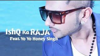 Gambar cover Yo Yo Honey Singh - Ishq ka Raja Hu Tu  Husn Ki Rani Hai || 2019  song ||