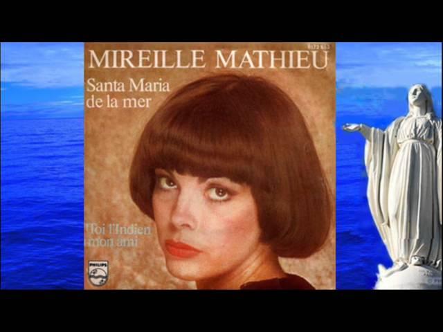 Santa Maria De La Mer Mireille Mathieu Chords Chordify
