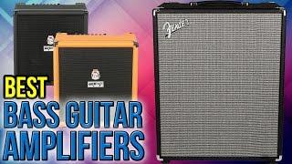 9 Best Bass Guitar Amplifiers 2017