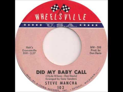 Steve Mancha   Did My Baby Call