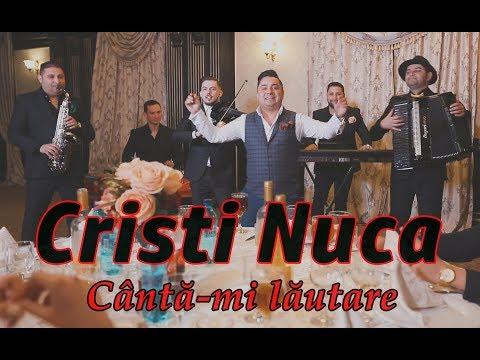 Cristi Nuca - Cântă-mi lăutare (Official Video) #2018