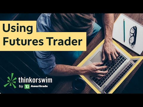 How to Use Futures Trader on thinkorswim®