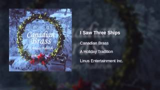 Canadian Brass - I Saw Three Ships