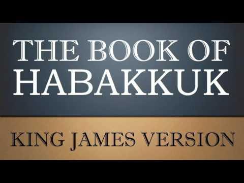 Book of Habakkuk - Chapter 1 - KJV Audio Bible