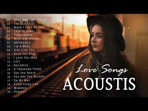 English Acoustic Cover Love Songs 2020 - Greatest Hits Acoustic Guitar Cover Of Popular Songs Ever