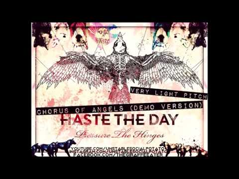 Haste The Day - Chorus Of Angels [Demo Version] (Very Light Pitch)