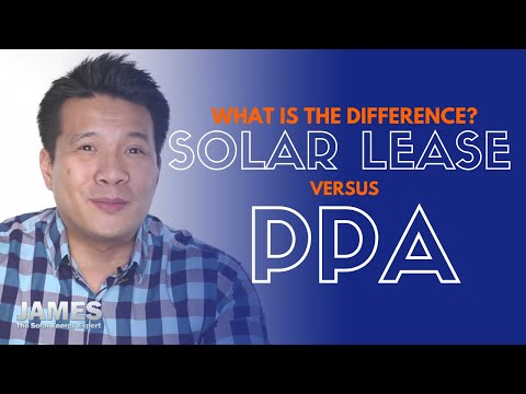 What is the difference between a Solar Lease Versus a PPA Le