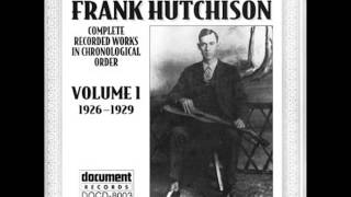Frank Hutchison - The Train That Carried The Girl From Town (Okeh 45114) (1927)