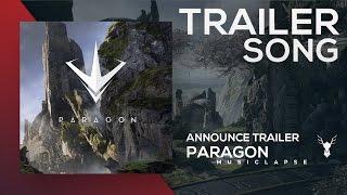 Paragon - Announce Trailer SONG