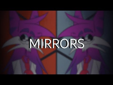 Mirrors | MEME [gift for Sleepykinq] Mp3