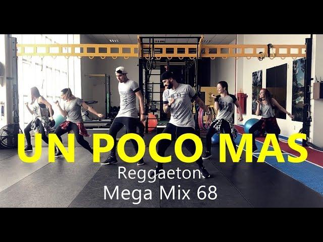 UN POCO MAS // Mega Mix 68 // Reggaeton // Zumba // Coreografia // Cia Art Dance