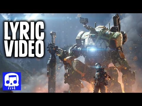 """TITANFALL 2 RAP LYRIC VIDEO by JT Music feat. Teamheadkick - """"Aligned with Giants"""""""