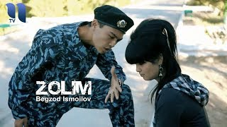 Begzod Ismoilov - Zolim | Бегзод Исмоилов - Золим