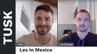 TUSK In Recife, Brazil + Les Thomas In Oaxaca, Mexico Discuss Mexican Senoritas Vs American Women