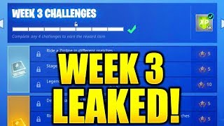 FORTNITE SEASON 7 WEEK 3 CHALLENGES LEAKED! WEEK 3 ALL CHALLENGES EASY GUIDE SEASON 7 CHALLENGES!