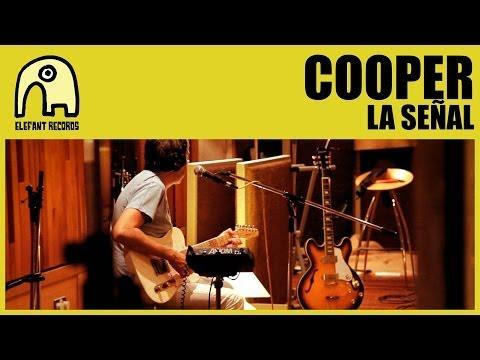 COOPER - La Señal [Internet Tour] [Official]