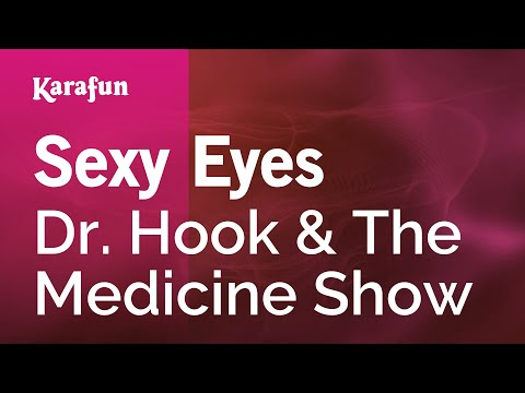 Karaoke Sexy Eyes - Dr. Hook & The Medicine Show *