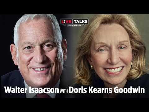 Walter Isaacson in conversation with Doris Kearns Goodwin at Live Talks Los Angeles