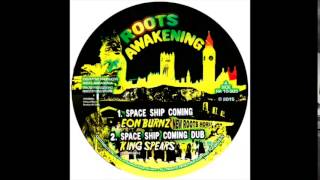 ROOTS AWAKENING RA10005 KING SPEARS EON BURNZ