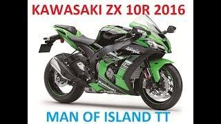 Kawasaki ZX10R 2016 Przejazd Man Of Island TT