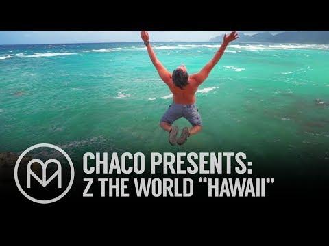 Z The World: Hawaii