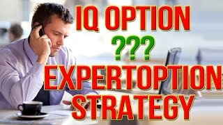 BINARY OPTIONS: EXPERTOPTION STRATEGY VS IQ OPTION STRATEGY (BINARY OPTIONS STRATEGY)
