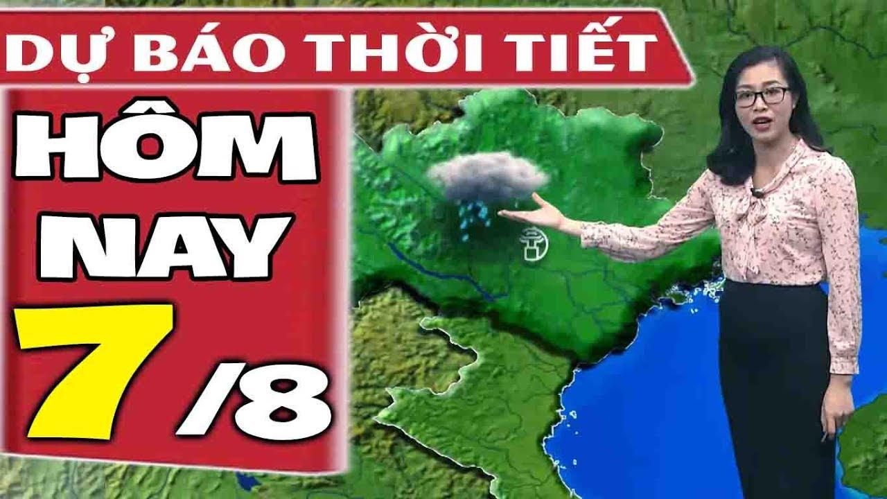 Dự báo thời tiết hôm nay mới nhất ngày 7/8   Dự báo thời tiết 3 ngày tới