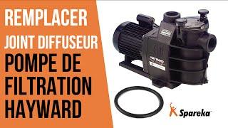 Comment changer le joint du diffuseur de la pompe de filtration Hayward ?