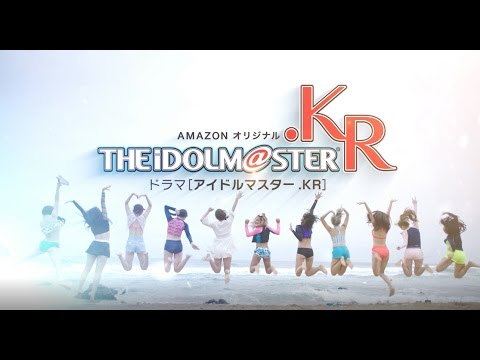 Idolmaster KR Live-Action Trailer