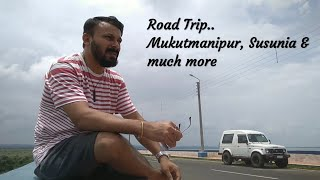 Road Trip to Mukutmanipur, Susunia & Much More on Maruti Gypsy