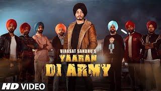 YAARAN DI ARMY || VIRASAT SANDHU || JASSI X || SARDAAR FILMS || LATEST PUNJABI SONGS 2019