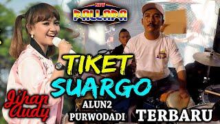 Download Mp3 Tiket Suargo - Jihan Audi Terbaru Cak Met Edannn!!!!  New Pallapa Purwodadi